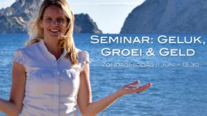 Seminar Geluk, Groei en Geld